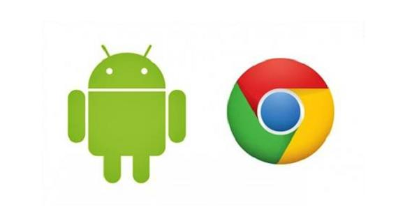 Chrome and Android