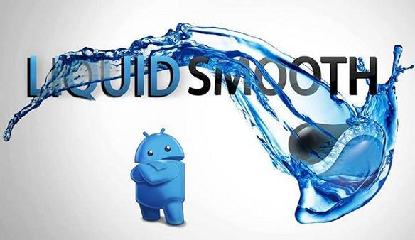 Liquid Smooth ROM