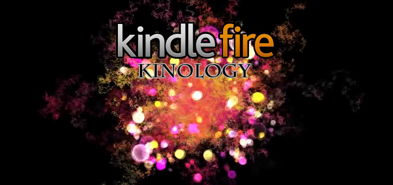 Kindle Fire Kinology