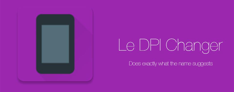 Le-DPI-Changer